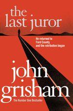Last Juror by John Grisham